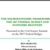 The Macroeconomic Framework of the 2017 Federal Budget and Economic Recovery
